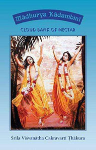 Madhurya Kadambini: Cloud Bank Of Nectar