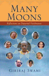 Many Moons: Reflections on Departed Vaishnavas