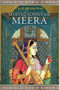 Mystic Songs of Meera