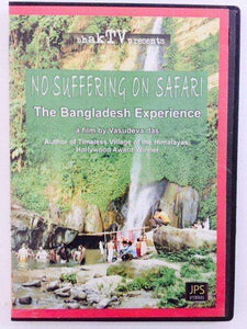 No Suffering on Safari - The Bangladesh Experience