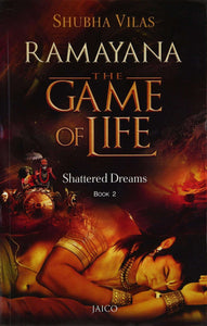 Ramayana: Game of Life 2 - Shattered Dreams