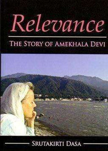 Relevance – The Story of Amekhala Devi