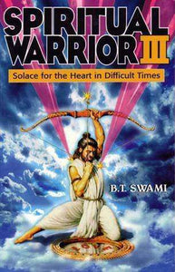 Spiritual Warrior 3: Solace For The Heart In Difficult Times