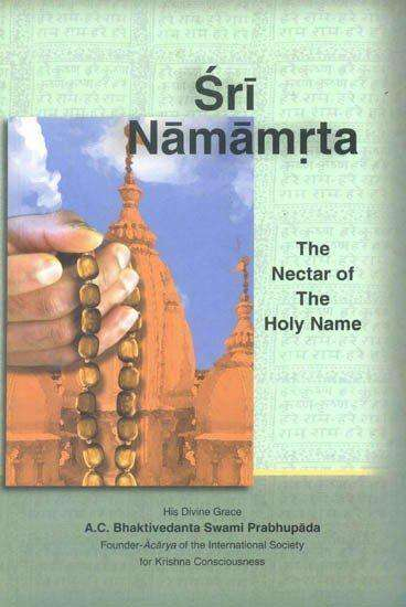 Sri Namamrta (The Nectar of the Holy Name)
