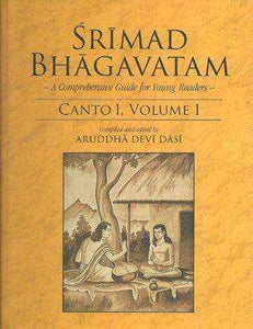 Srimad Bhagavatam : A Comprehensive Guide for Young Readers Canto 1 Vol 2