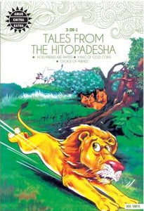 Tales from the Hitopadesha (How Friends Are Parted, A Bag Of Gold Coins, Choice Of Friends)
