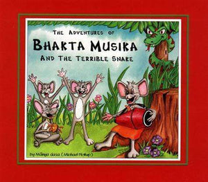 The Adventures of Bhakta Musika and the Terrible Snake