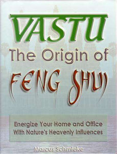 Vastu - The Origin of Feng Shui
