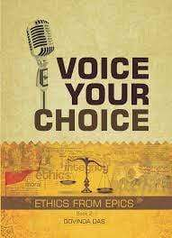 Voice Your Choice: Ethics from the Epics (Book 2)