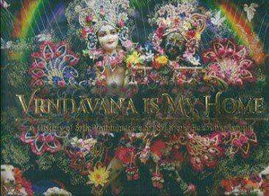 Vrndavana Is My Home
