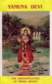 Yamuna Devi: The Personification of Prema Bhakti