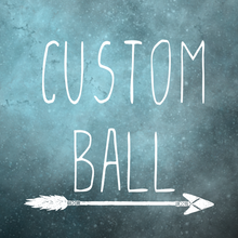 Load image into Gallery viewer, Custom ball toy