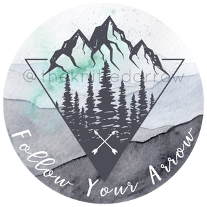 Follow Your Arrow sticker