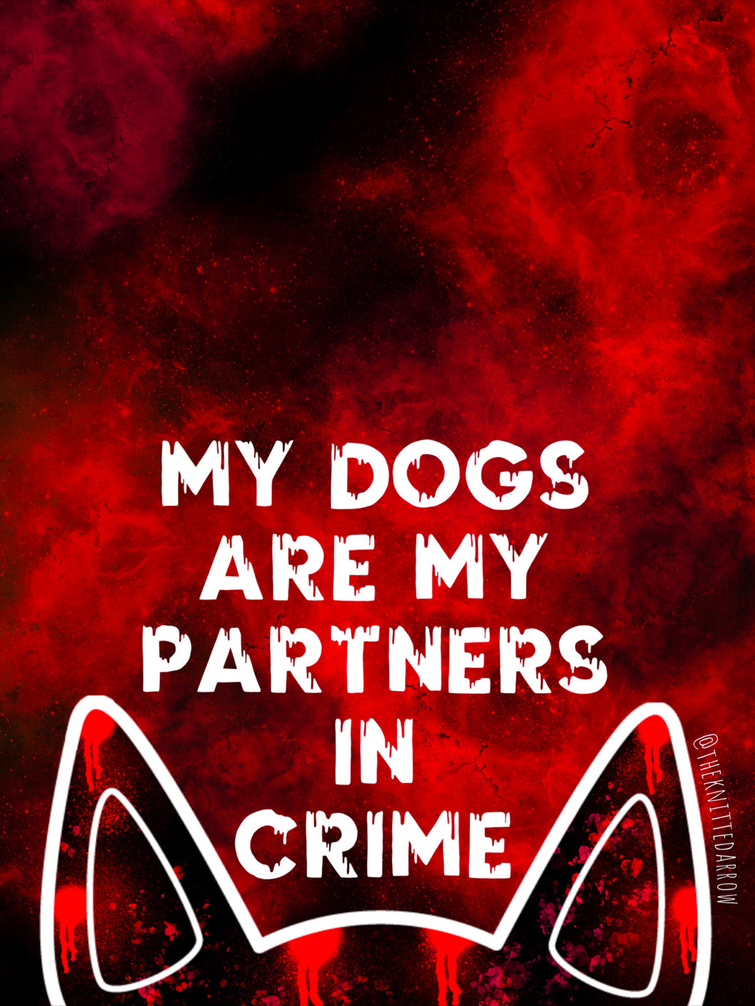 My Dogs Are My Partners in Crime Sticker