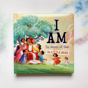 I Am: Names of God for Little Ones - tiny-seeds-bookshop-christian-books-for-kids