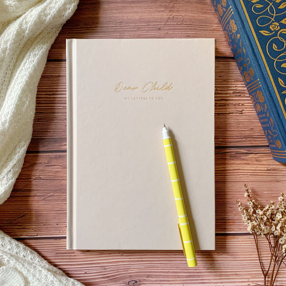 Dear Child: My letters to you (Journal)