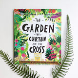The Garden, the Curtain and the Cross: The True Story of Why Jesus Died and Rose Again - tiny-seeds-bookshop-christian-books-for-kids