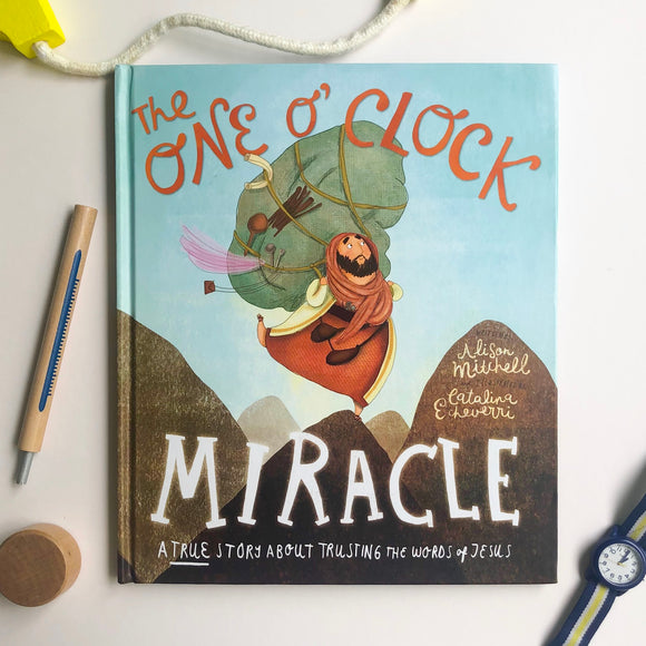 The One O'Clock Miracle: A True Story About Trusting the Words of Jesus - tiny-seeds-bookshop-christian-books-for-kids