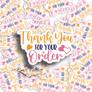 #24 Thank You For Your Order Orange Stickers