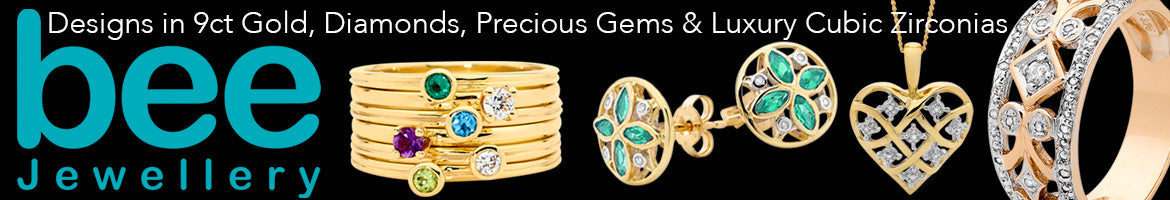Bee Jewellery | Designs in 9 Carat Gold, Diamonds, Precious Gems & Luxury Cubic Zirconias