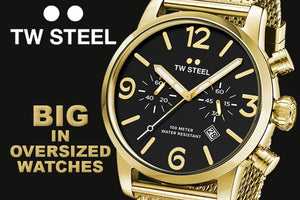 TW STEEL AUSTRALIA | BIG IN OVERSIZED WATCHES | AUSTRALIAN STOCKIST