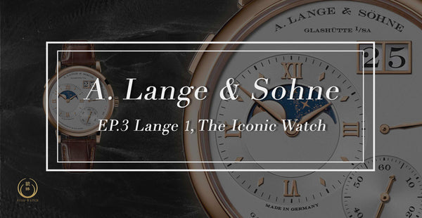 A. Lange & Söhne EP.3 Lange 1, The Iconic Watch cover