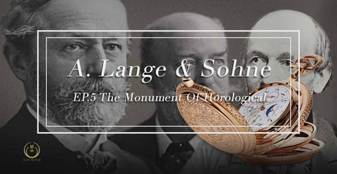 A.Lange & Söhne EP.5 The Monument Of Horological