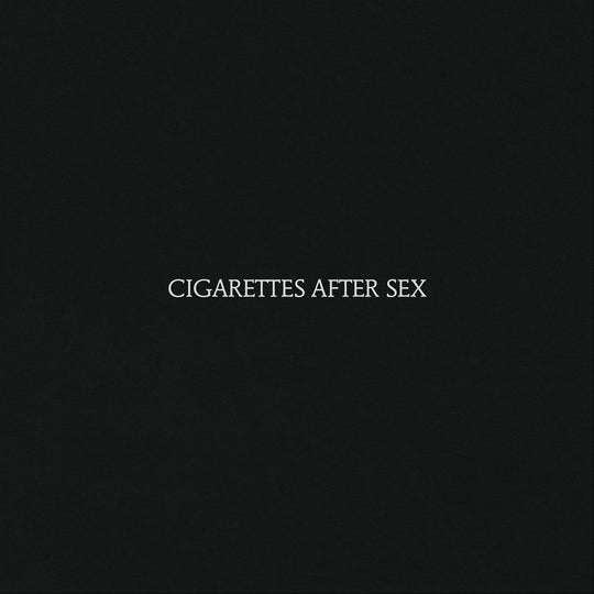 Cigarettes After Sex - CD, LP, Picture Disc
