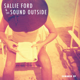 Sallie Ford & The Sound Outside - Summer EP