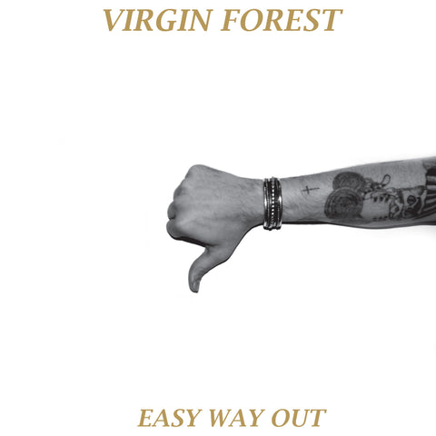 Virgin Forest - Easy Way Out