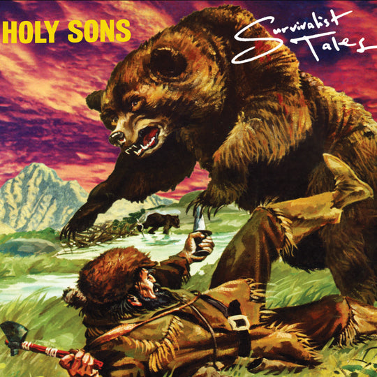 Holy Sons - Survivalist Tales!
