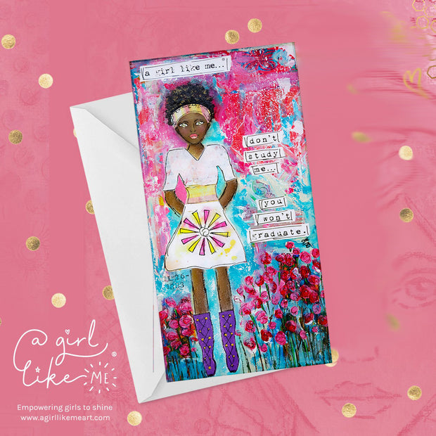 a girl like me...®graduate- greeting card - A Girl Like Me Art by Sheila Mae