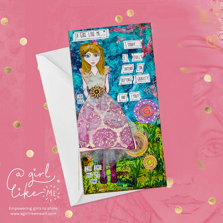 a girl like me...®gravity2- greeting card - A Girl Like Me Art by Sheila Mae