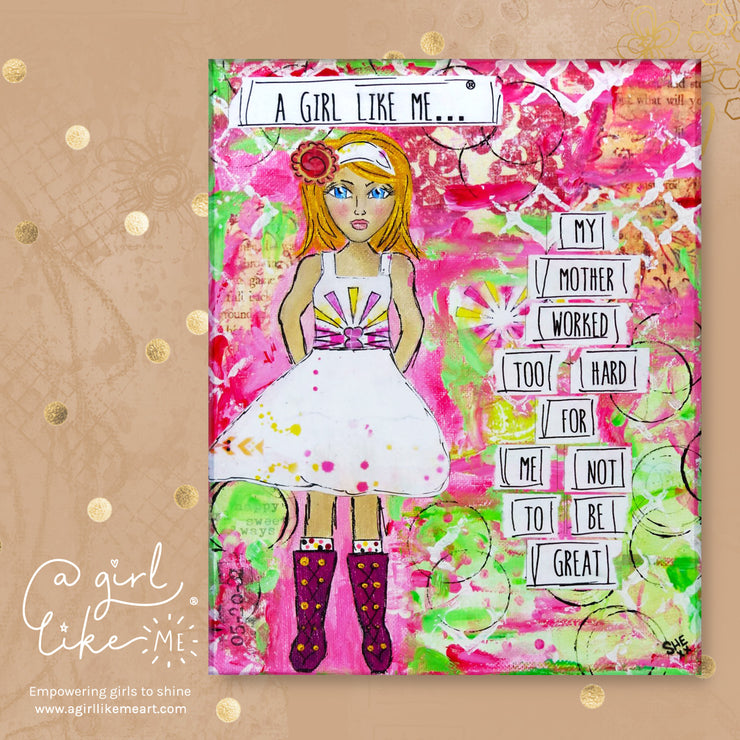 a girl like me...® great3 - original - A Girl Like Me Art by Sheila Mae