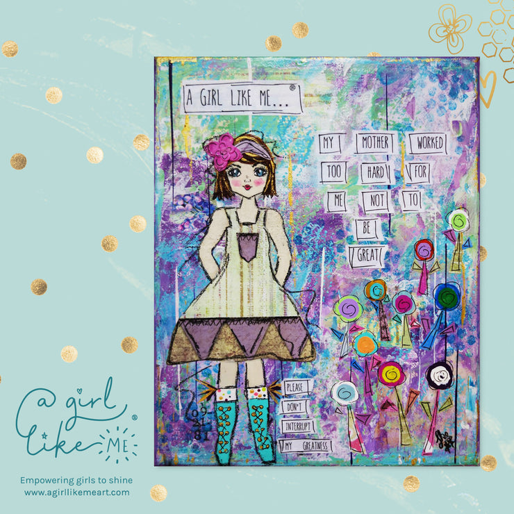 a girl like me...® great2 - print - A Girl Like Me Art by Sheila Mae