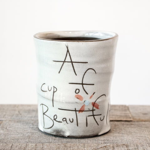 Cup of Beautiful