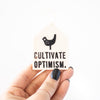 Cultivate Optimism Bird Tag