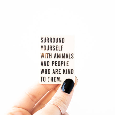 Animals & Kind People Magnet