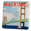 Mackinac Bridge Travel Poster Coaster - Artisan's Bench