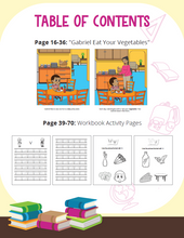 Load image into Gallery viewer, Gabriel Eat Your Vegetables Story + Workbook