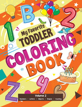 Load image into Gallery viewer, My Favorite Toddler Coloring Book Volume 2