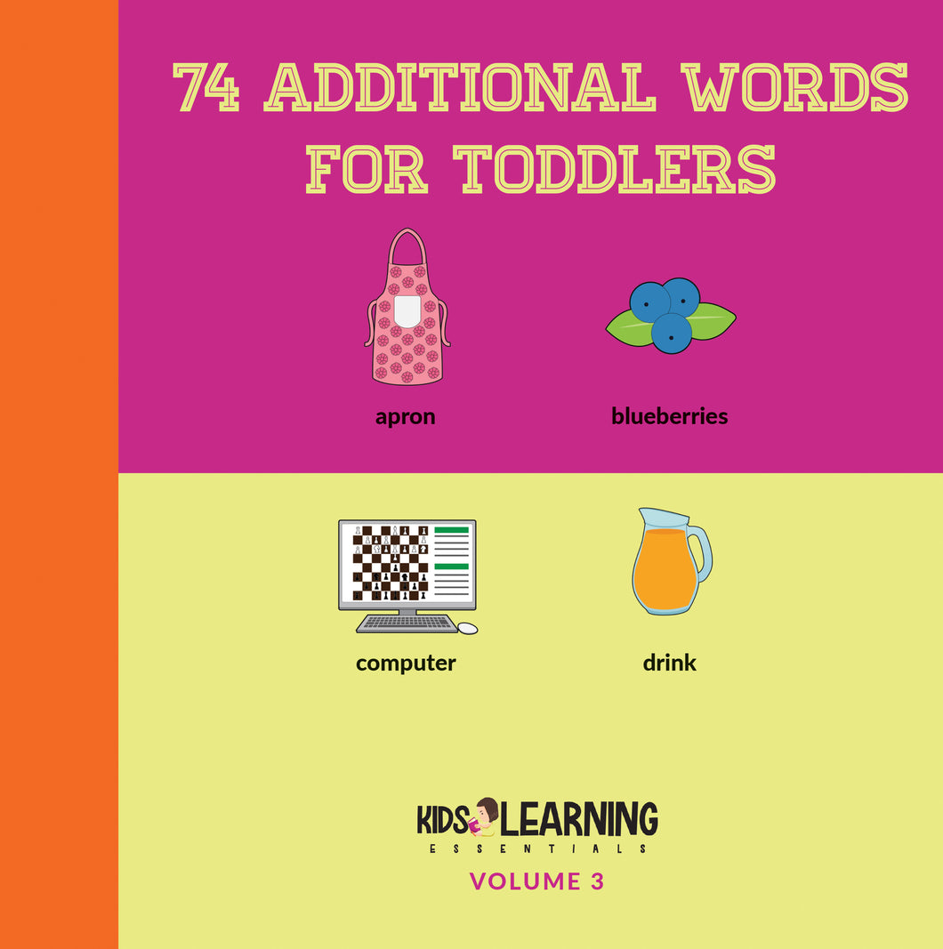 74 Additional Words For Toddlers Volume 3 Digital Edition