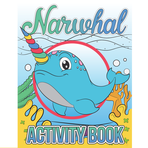 Narwhal Activity Book Volume One