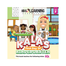 Load image into Gallery viewer, Kala's First Day Of Kindergarten Hardcover