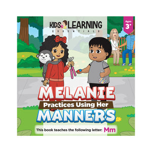 Melanie Practices Using Her Manners Hardcover