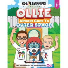 Load image into Gallery viewer, Ollie Almost Goes To Outer Space Workbook