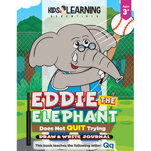 Load image into Gallery viewer, Eddie The Elephant Does Not Quit Trying Draw & Write Journal