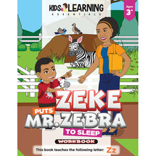 Load image into Gallery viewer, Zeke Puts Mr. Zebra To Sleep Workbook