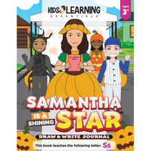 Load image into Gallery viewer, Samantha Is A Shining Star Draw & Write Journal