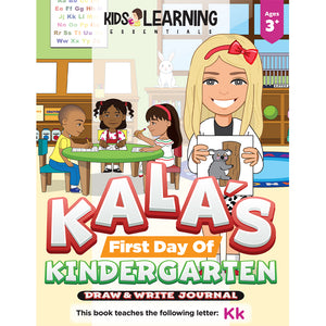 Kala's First Day Of Kindergarten Draw & Write Journal